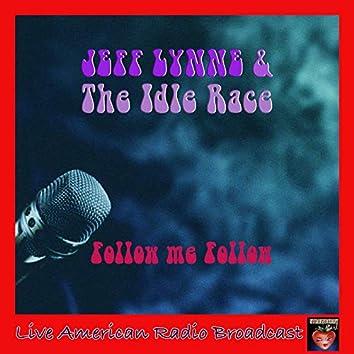 Follow Me Follow (Live)