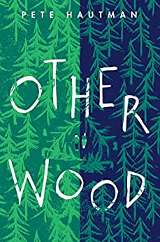 Otherwood by [Pete Hautman]