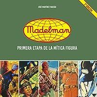 Primera etapa de la mítica figura Madelman (50 Aniversario)
