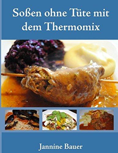Soßen ohne Tüte mit dem Thermomix