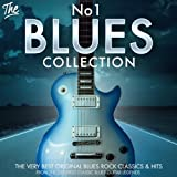 The No.1 Blues Collection - The Very Best Original Blues Rock Classics & Hits from Greatest Classic Blues Guitar Legends