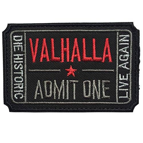 spaceauto Ticket to Valhalla zugeben Man sterben Historic Live wieder 3D bestickt Tactical Moral Badge Haken & Schleife Patch 7,6x 5cm Größe D - Black