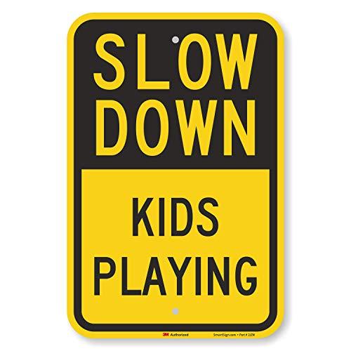 "SmartSign ""Slow Down - Kids Playing"" Sign   12"" x 18"" 3M Engineer Grade Reflective Aluminum"