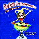 Starlette l'Extraterrestre [Explicit]