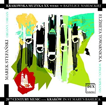 20th Century Music from Krakow in St. Mary's Basilica