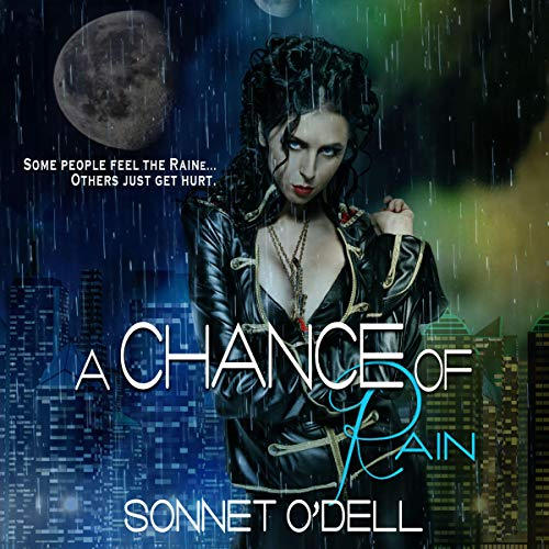 A Chance of Rain Audiobook By Sonnet O'Dell cover art