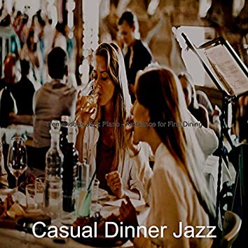 Tremendous Jazz Piano - Ambiance for Fine Dining