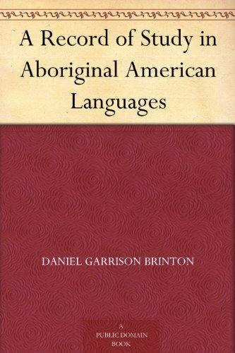 Couverture du livre A Record of Study in Aboriginal American Languages (English Edition)