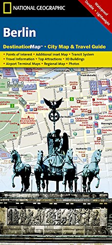 Berlin: NATIONAL GEOGRAPHIC Destination Maps