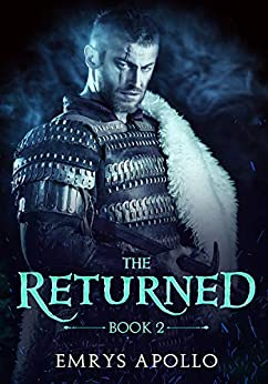 The Returned: Book 2 by [Emrys Apollo]