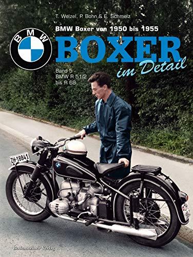 BMW Boxer von 1950 bis1955; Boxer im Detail: Band 5 - BMW R51/2 bis R 68