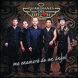 Me Enamore De Un Angel by Guardianes Del Amor (2002-07-28)