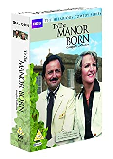To The Manor Born - Complete Collection