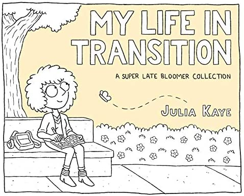 My Life in Transition A Super Late Bloomer Collection product image