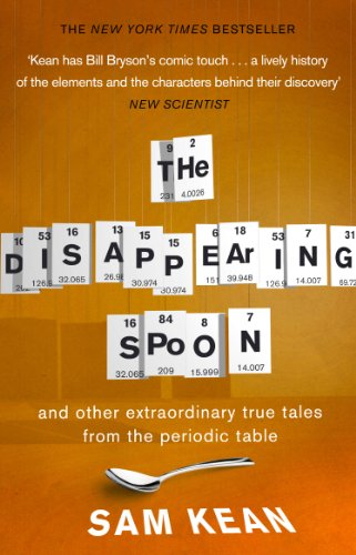Preisvergleich Produktbild The Disappearing Spoon...and other true tales from the Periodic Table