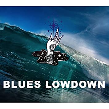 Blues Lowdown