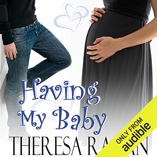 Having My Baby                   By:                                                                                                                                 Theresa Ragan                               Narrated by:                                                                                                                                 Sarah Drew                      Length: 8 hrs and 18 mins     216 ratings     Overall 3.8