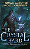 The Crystal Bard: A LitRPG Adven...