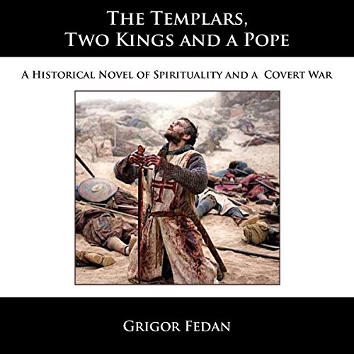 The Templars, Two Kings, and a Pope cover art