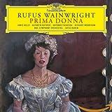 Songtexte von Rufus Wainwright - Prima Donna