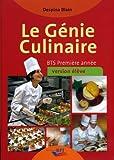 Le Génie Culinaire - Bts Première Annee - Eleve de D. Blain (1 janvier 2012) Broché