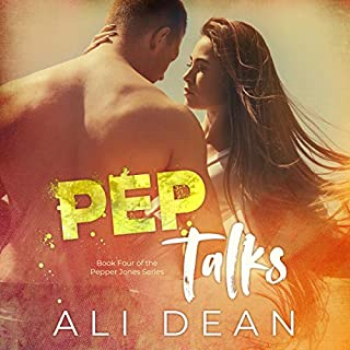 Pep Talks     Pepper Jones, Book 4              By:                                                                                                                                 Ali Dean                               Narrated by:                                                                                                                                 Stacey Glemboski                      Length: 6 hrs and 7 mins     Not rated yet     Overall 0.0