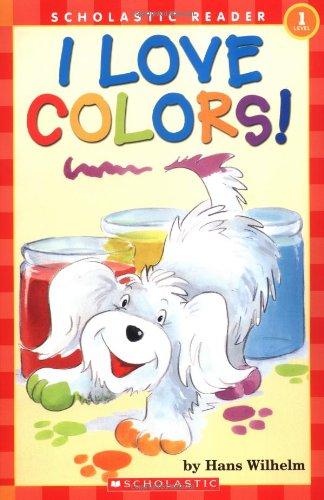I Love Colors! (HELLO READER LEVEL 1)の詳細を見る