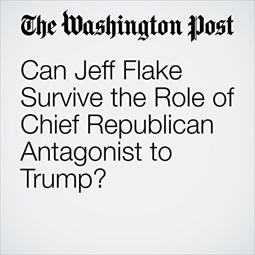 Can Jeff Flake Survive the Role of Chief Republican Antagonist to Trump? copertina