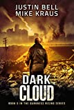 Dark Cloud: Book 5 in the Thrilling Post-Apocalyptic Survival Series: (Darkness Rising - Book 5)