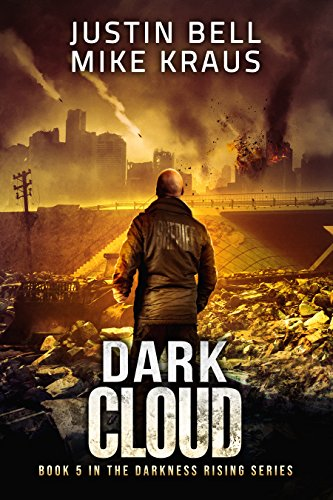 Download Dark Cloud: Book 5 in the Thrilling Post-Apocalyptic Survival Series: (Darkness Rising - Book 5) (English Edition) B07CZTCZ39