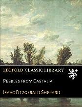 Pebbles from Castalia