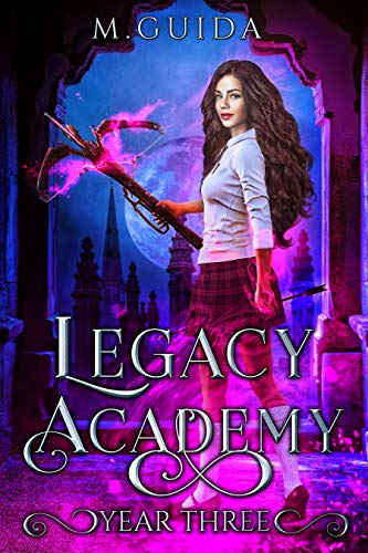 Legacy Academy: Year Three: Academy Romance