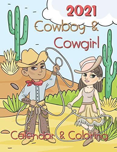 Cow boy and Cow Girl Coloring Calendar 2021: 12 Month page start January 2021-December 2021, Coloring page side per month