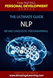 NLP - Neuro Linguistic Programming - The Ultimate NLP Guide DVD Course