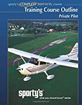Sporty's, Training Course Outline, Private Pilot: Sporty's, What You Should Know Series, Private Pilot Training Course Outline (Flight Training Syllabus)