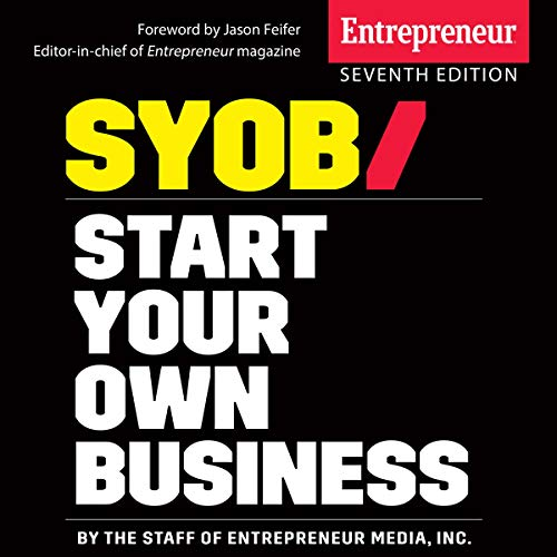 Couverture de Start Your Own Business, 7th Edition