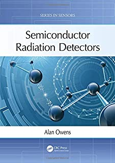 Semiconductor Radiation Detectors (Series in Sensors)