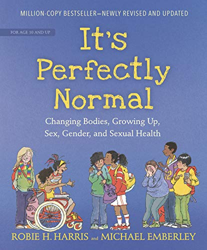 Compare Textbook Prices for It's Perfectly Normal: Changing Bodies, Growing Up, Sex, Gender, and Sexual Health The Family Library Illustrated Edition ISBN 9781536207200 by Harris, Robie H.,Emberley, Michael