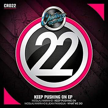 Keep Pushing On EP