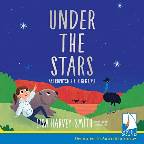 Under the Stars: Astrophysics for Bedtime
