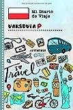Varsovia Diario de Viaje: Libro de Registro de Viajes Guiado Infantil - Cuaderno de Recuerdos de Actividades en Vacaciones para Escribir, Dibujar, Afirmaciones de Gratitud para Niños y Niñas