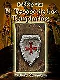 El tesoro de los Templarios (Pablo y Kat nº 4)