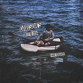 Dawson's Interlude