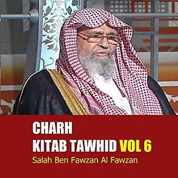 Charh Kitab Tawhid Vol 6 (Quran)