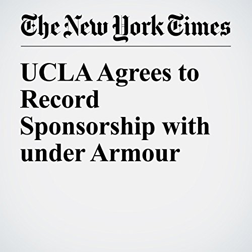 UCLA Agrees to Record Sponsorship with under Armour audiobook cover art
