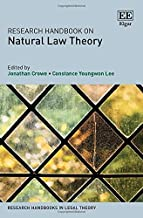 Research Handbook on Natural Law Theory (Research Handbooks in Legal Theory)