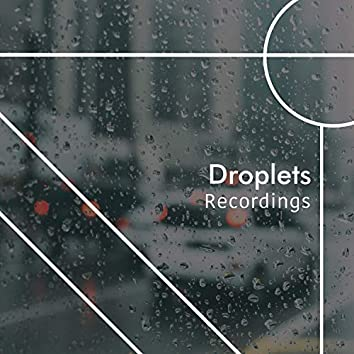 """"""" Dreamy Droplets & Thunder Recordings """""""