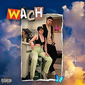 Wach (feat. jana)