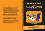 Smartphones and Tablets Repairs: Money Making Venture Skill (English Edition)