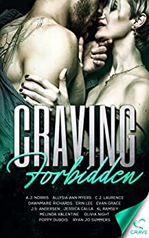 Craving Forbidden (Craving Series Book 9) by [Crave Publishing, A.J. Norris, Allysia Ann Myers, C.J. Laurence, Dawnmarie Richards, Erin Lee, Evan Grace, J.S. Andersen, Jessica Calla, K.L. Ramsey, Melinda  Valentine, Olivia  Night, Poppy  Dubois, Ryan  Jo Summers]